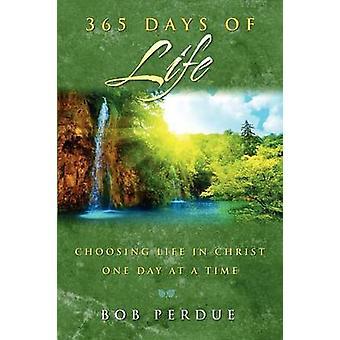 365 Days of Life von Perdue & Bob