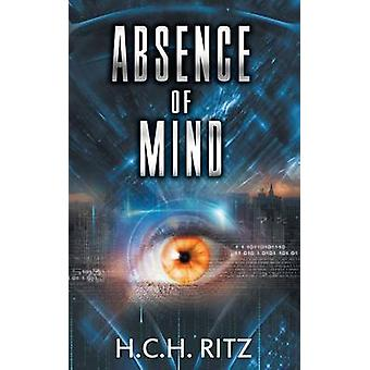 Absence of Mind by Ritz & H.C.H.