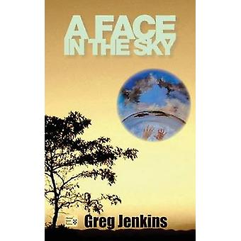 A Face in the Sky by Jenkins & Greg