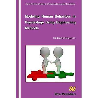 Modeling Human Behaviors in Psychology Using Engineering Methods by Lee & ChiChun