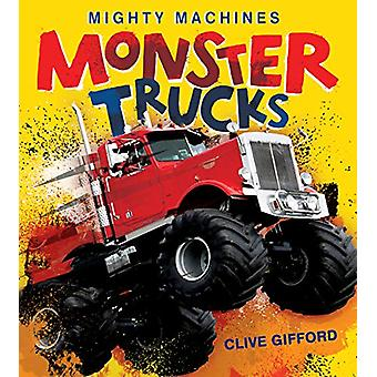 Monster Trucks by Clive Gifford - 9780228102212 Book