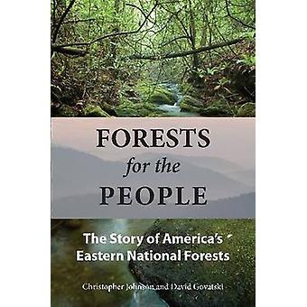 Foreste per la gente - la storia di America orientale nazionale Fores