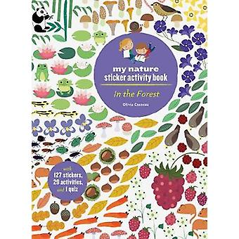 In the Forest - My Nature Sticker Activity Book by Olivia Cosneau - 97