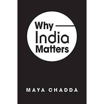 Varför Indien Matters av Maya Chadda - 9781626370388 Book