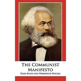 The Communist Manifesto by Karl Marx - 9781680922103 Book