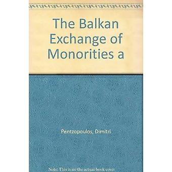 De Balkan-uitwisseling van minderheden en de gevolgen daarvan voor Griekenland door Dimitri