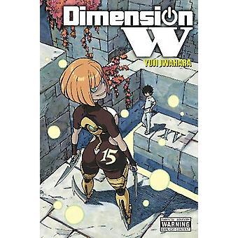 Dimension W - Vol. 15 by Yuji Iwahara - 9781975384951 Book
