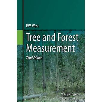 Tree and Forest Measurement by P. W. West - 9783319147079 Book
