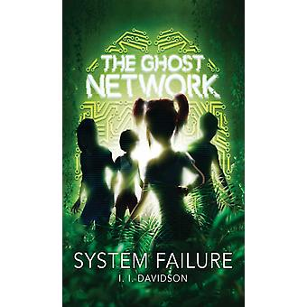 Ghost Network book 3 by I I Davidson