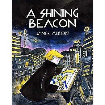 A Shining Beacon by James Albon - 9781603094450 Book