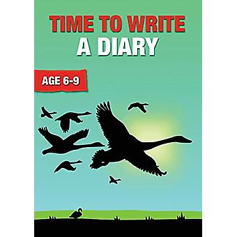 Time to Write a Diary by Sally Jones - 9781910824016 Book