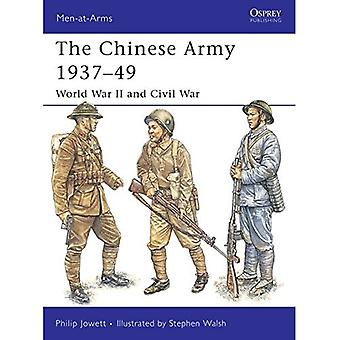 The Chinese Army 1937-49: World War II and Civil War (Men-at-arms)