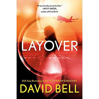 Layover by David Bell - 9780440000877 Book
