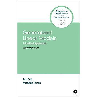 Modèles linéaires généralisés - Une approche unifiée par Jefferson M. Gill -