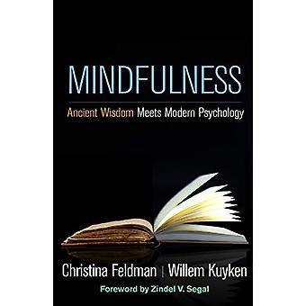 Mindfulness - Ancient Wisdom Meets Modern Psychology by Willem Kuyken
