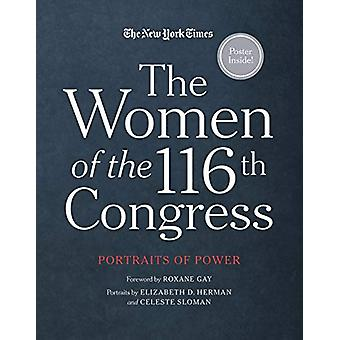 The Women of the 116th Congress - Portraits of Power by New York Times