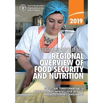 Europe and Central Asia  regional overview of food security and Nutrition 2019 by Food and Agriculture Organization