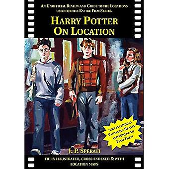 Harry Potter on Location: An Unofficial Review and Guide to the Locations Used for the Entire Film Series