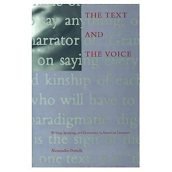 The Text and the Voice: Writing, Speaking, Democracy, and American Literature