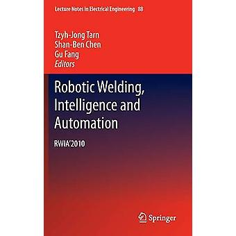 Robotic Welding Intelligence and Automation RWIA2010