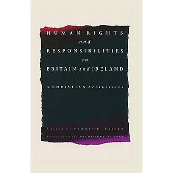Human Rights and Responsibilities in Britain and Ireland - A Christian