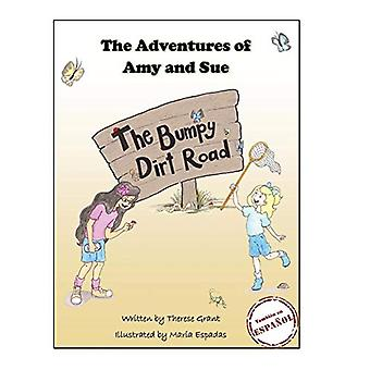 The Adventures of Amy and Sue - The Bumpy Dirt Road by Therese Grant -