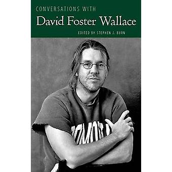 Keskusteluja David Foster Wallace Stephen J. Burn - 97816170