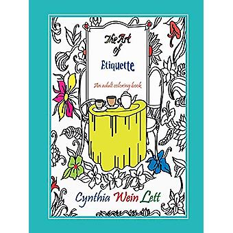 The Art of Etiquette - An adult coloring book by Cynthia Wein Lett - 9