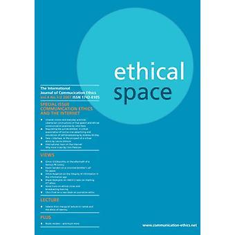 Ethical Space - The International Journal of Communication Ethics - v.