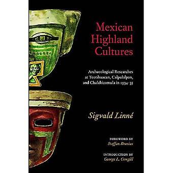 Culturas das Terras Altas mexicanas : Pesquisas Arqueológicas em Teotihuacan, Calpulalpan e Chalchicomula em 1934-35