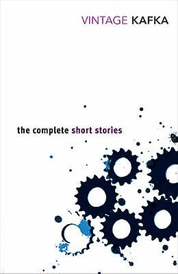 The Complete Short Stories 9780749399467 by Franz Kafka