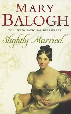 Slightly Married 9780749937539 by Mary Balogh