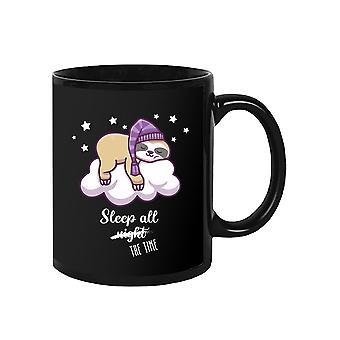 Sleep All The Time Mug -SPIdeals Designs