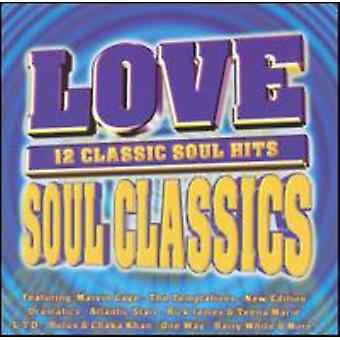 Love Soul Classics - Love Soul Classics [CD] USA import