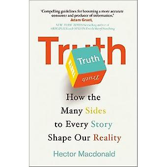 真実 - どのようにすべての話に多くの側面形状ヘクターによって私たちの現実