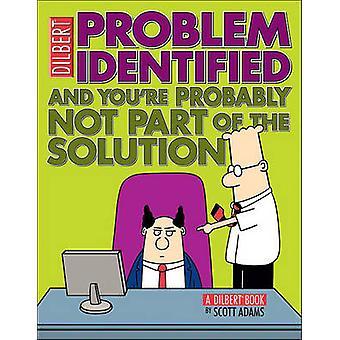 問題が識別される - とあなたは S によってソリューションの一部ではありません。