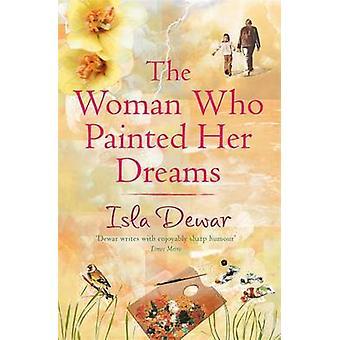 Den kvinde, der malede hendes drømme af Isla Dewar - 9780747261582 bog