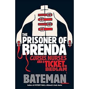 The Prisoner of Brenda by Colin Bateman - 9780755378692 Book
