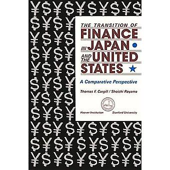 The Transition of Finance in Japan and the United States - A Comparati