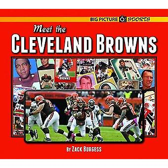 Meet the Cleveland Browns by Zack Burgess - 9781599537269 Book