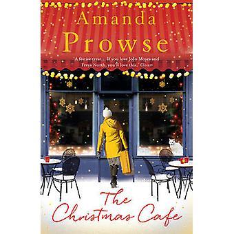 Le café de Noël par Amanda Prowse - livre 9781784970376