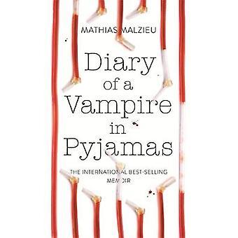Päiväkirja vampyyrin pyjamat Mathias Malzieu - 9781786480347 kirja