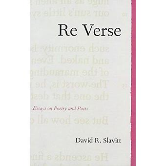 Re Verse - Essays on Poetry and Poets by David Slavitt - 9780810126473