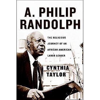 A. Philip Randolph: L'itinerario religioso di un Leader afroamericano del lavoro