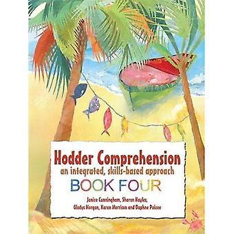 Hodder comprensione: Un approccio integrato basato su competenze, Book4: libro 4