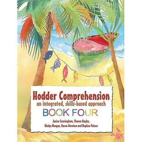 Hodder Comprehension: An Integrated, Skills-based Approach Book4: Book 4