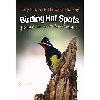 Fågelskådning Hotspots av Santa Fe och Taos norra New Mexico (W. L. Moody Jr Natural History serien)