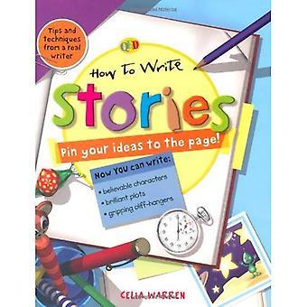 Comment écrire: histoires: 0 (How to Write) [illustré]