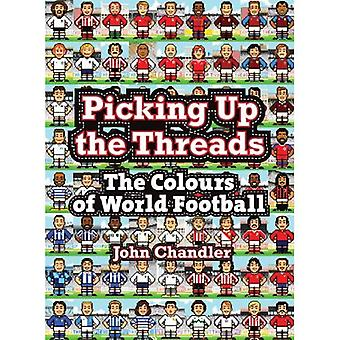 Picking Up the Threads: The Colours of World Football