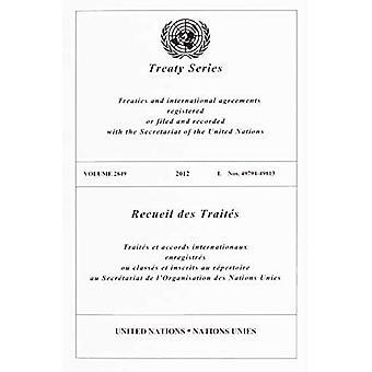 Recueil des traités 2849 (édition Anglais/Français) (recueil des traités des Nations Unies / Recueil des traités des Nations Unies)